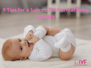 9 Tips for a Successful Normal Baby Delivery